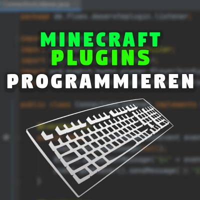 Minecraft Plugins programmieren – Kurs 2020